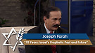 Joseph Farah   70 Years: Israel's Prophetic Past and Future